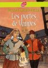 Les Portes de Vannes - Evelyne Brisou-Pellen, Bruno Pilorget