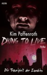 Dying to Live - Die Traurigkeit der Zombies (German Edition) - Kim Paffenroth