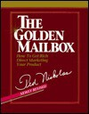 The Golden Mailbox: How to Get Rich Direct Marketing Your Product - Ted Nicholas