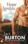 Hope Ignites: Hope Book 2 (Hope 2) - Jaci Burton