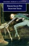 Selected Tales (World's Classics) - Edgar Allan Poe