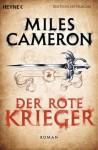 Der Rote Krieger: Roman (German Edition) - Miles Cameron, Michael Siefener