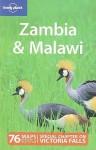 Zambia & Malawi - Alan Murphy, Nana Luckham, Lonely Planet