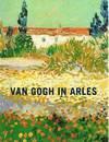 Van Gogh in Arles - Vincent van Gogh