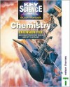 Key Science: Chemistry, Teacher's Guide & Extension File (Key Science) - Eileen Ramsden