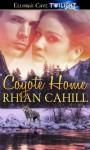 Coyote Home - Rhian Cahill