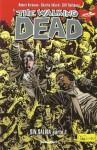 Sin Salida Parte 1 (The Walking Dead, #27) - Robert Kirkman, Charlie Adlard, Cliff Rathburn, Mauro Mantella, Leonardo Scarano