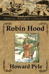 Robin Hood - Howard Pyle, Richard S. Hartmetz