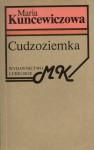 Cudzoziemka - Kuncewiczowa Maria