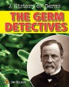 The Germ Detectives - Jim Ollhoff