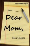 Dear Mom, (The White Pages) - Max Cooper