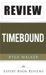 Timebound (The Chronos Files): by Rysa Walker -- Review - Expert Book Reviews