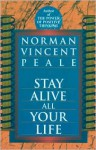 Stay Alive All Your Life - Norman Vincent Peale
