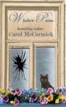 Window Pains - Carol McCormick