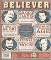 The Believer, Issue 63: June 2009 - Heidi Julavits, Ed Park, Vendela Vida