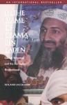 In the Name of Osama Bin Laden: Global Terrorism and the Bin Laden Brotherhood - Roland Jacquard, Samia Serageldin, George Holoch, Shannon Mullin