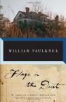 Flags in the Dust - William Faulkner