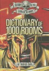 Dictionary of 1,000 Rooms - Michael Dahl, Bradford Kendall