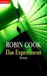 Das Experiment - Robin Cook