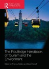 The Routledge Handbook of Tourism and the Environment - Andrew Holden, David A. Fennell
