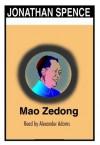 Mao Zedong (Audio) - Jonathan D. Spence, Alexander Adams