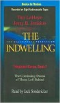 The Indwelling: The Beast Takes Possession (Left Behind Series) - Tim LaHaye, Jerry B. Jenkins