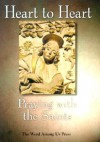 Heart to Heart: Praying with the Saints - Patricia Mitchell
