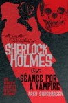 The Further Adventures of Sherlock Holmes: Seance for a Vampire - Fred Saberhagen