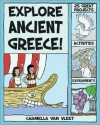 Explore Ancient Greece!: 25 Great Projects, Activities, Experiments - Carmella Van Vleet