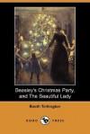Beasley's Christmas Party, and the Beautiful Lady (Dodo Press) - Booth Tarkington