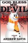 God Bless Mr. Devil - Andrew Davis