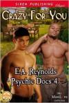 Crazy for You - E.A. Reynolds