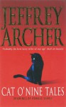 Cat O' Nine Tales - Jeffrey Archer