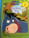 The Perfect Pet (Disney's Out & About With Pooh, Vol. 11) - Ronald Kidd