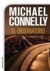 El observatorio (Bestseller (roca)) (Spanish Edition) - Michael Connelly, Guerrero, Javier