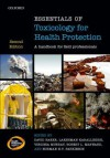 Essentials of Toxicology for Health Protection: A Handbook for Field Professionals - David Baker, Lakshman Karalliedde, Virginia Murray