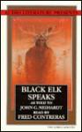 Black Elk Speaks - John G. Neihardt, Fred Contreras