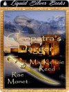 Cleopatra's Dagger - MacKenzie Reed, Rae Monet