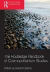 Routledge Handbook of Cosmopolitanism Studies - Gerard Delanty