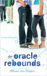 The Oracle Rebounds - Allison van Diepen