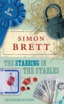 The Stabbing in the Stables: The Fethering Mysteries - Simon Brett