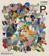 Vitamin P2: New Perspectives in Painting - Barry Schwabsky, Phaidon Press, Peio Aguirre, Negar Azimi