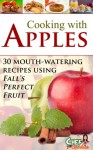 Cooking with Apples - Chef Goodies