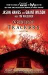 Ghost Trackers - Jason Hawes, Grant Wilson, Tim Waggoner