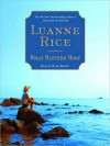 What Matters Most (Audio) - Luanne Rice, Blair Brown