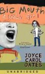Big Mouth & Ugly Girl (Audio) - Joyce Carol Oates, Hilary Swank, Chad Lowe