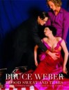 Blood Sweat and Tears Collector's Edition - Bruce Weber