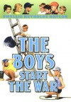 The Boys Start the War - Phyllis Reynolds Naylor