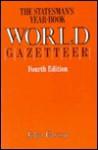 The Statesman's Year-Book World Gazetteer - John Paxton