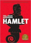 Hamlet (SparkNotes 1 Hour Shakespeare) - SparkNotes Editors, Gigi Bach, Gordon D. Faustberg, William Shakespeare